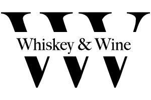 Whiskey and Wine
